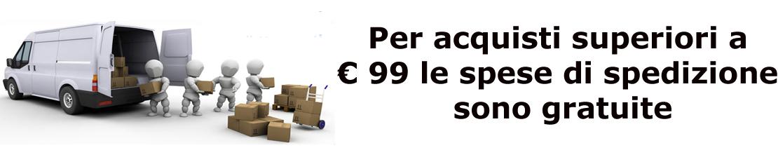 Per spesa pari o superiore a € 100,00 spedizione gratuita